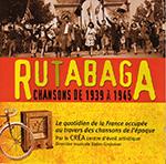 Rutabaga, chansons de 1939 à 1945